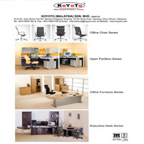Manufacture various products ranging from open plan partition, office furniture, executive desk, office chair to multi purpose chair series.