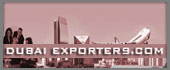 Dubai Exporters - Dubai UAE Directory of Exporters, Manufacturers & Sup