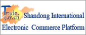 Shandong International Electronic Commerce Platform of quality products and